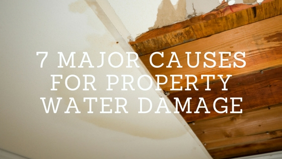 7 major causes for property water damage